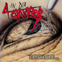 4 In Tha Chamber - Existence...