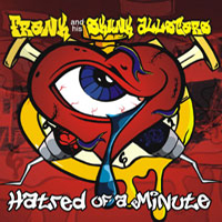 Frank and his Skunk Allstars - Hatred of a Minute
