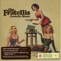 The Fratellies - Costello Music