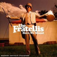 The Fratellies - Here We Stand