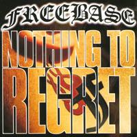 Freebase - Nothing to regret