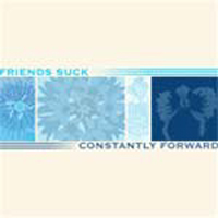 Friends Suck - Constantly Forward EP