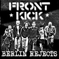 Frontkick - Berlin Rejects