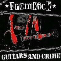 Frontkick - Guitars And Crime