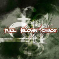 Full Blown Chaos - s/t
