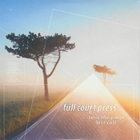 Full Court Press - Turn the Page/Last Call