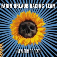 Farin Urlaub Racing Team - Livealbum Of Death