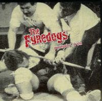 The Fyredogs - Pumpin\' Iron