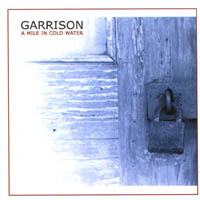 Garrison - A Mile In Cold Water