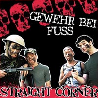 Straight Corner - Gewehr Bei Fuss