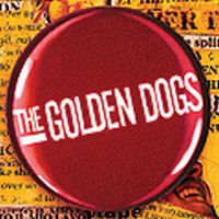 The Golden Dogs - Every Thing In Three Parts