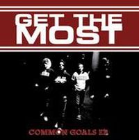 Get The Most - Common Goals EP