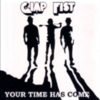 Gimp Fist - Your Time Has Come