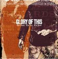Glory Of This - The Lover, The Liar, The Ruse