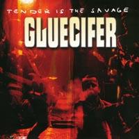 Gluecifer - Tender Is Savage
