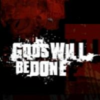 Gods Will Be Done - EP