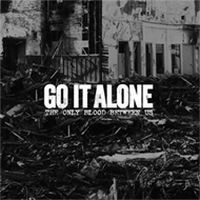 Go It Alone - The Only Blood Between Us