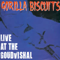 Gorilla Biscuits - Live at the Goudvishal