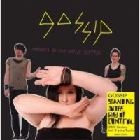 Gossip - Standing In The Way Of Control [2007er Edition]