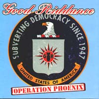 Good Riddance - Operation Phoenix