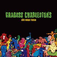 Grabass Charlestons - Ask Mark Twain