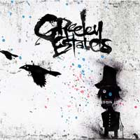 Greeley Estates - Go West Young Man, Let The Evil Go East