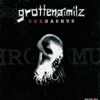 Grottenoimilz - Ohrgasmus