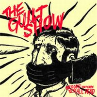 The Guilt Show - Before They Know We're All Dead