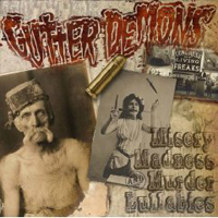 Gutter Demons - Misery, Madness and Murder Lullabies
