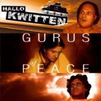 Hallo Kwitten - Gurus Of Peace