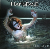 Hangface - Freak Show