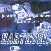 Hartkorn - Justice Will Break Down
