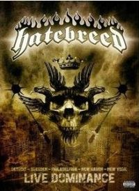 Hatebreed - Live Dominance [DVD]