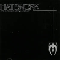 Hatework - This Is A Holocaust Waiting To Wake Itself