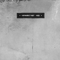 Haymarket Riot - Mog