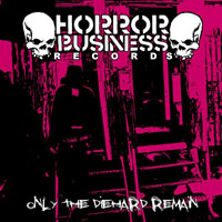 V/A - Only The DIe Hard Remain