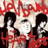 The Heart Attacks - Hellbound & Heartless