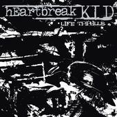 Heartbreak Kid - Life Thrills