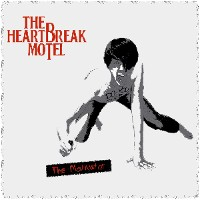 The Heartbreak Motel  - The Motivator EP