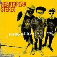 Heartbreak Stereo - Inspiration (Back From The Dead)