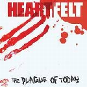 Heartfelt - The Plague Of Today