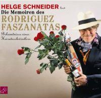Hörbuch - Helge Schneider - Die Memoiren des Rodriguez Faszanatas . Bekenntnisse eines Heiratsschwindlers