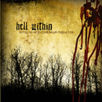 Hell Within - Asylum Of The Human Predator