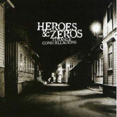 Heroes And Zeroes - Strange Constellations