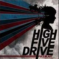 High Five Drive - Full Blast