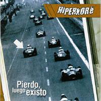 Hiperkore - Pierdo, Luego Existo
