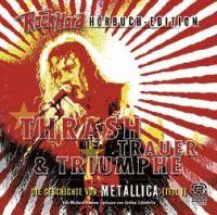 Hörbuch - Rock Hard Hörbuch-Edition - Metallica Teil 1
