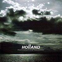 Holland - Photographs & Tidalwaves