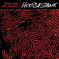 Hoobastank - Every Man For Himself