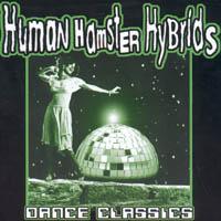 Human Hamster Hybrids - Danc Classics